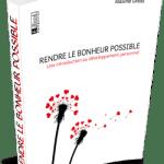 couverture-ebook-rendre-le-bonheur-possible-3d-250x400